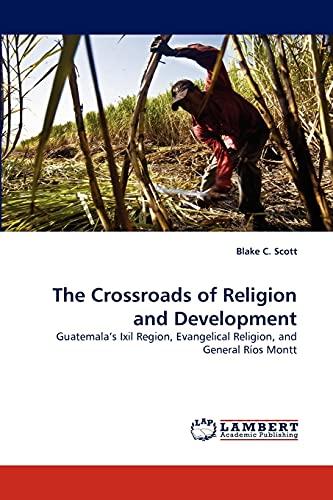 The Crossroads of Religion and Development: Blake C. Scott