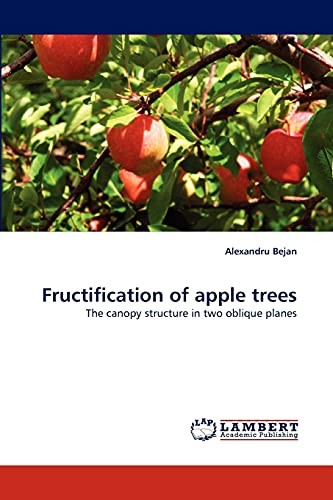 9783844315288: Fructification of apple trees: The canopy structure in two oblique planes