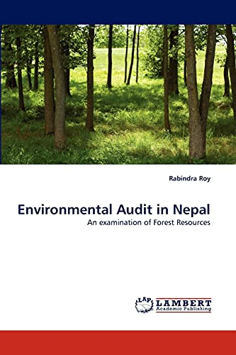 9783844315806: Environmental Audit in Nepal: An examination of Forest Resources