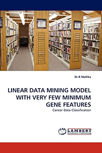 Linear Data Mining Model with Very Few: Dr R Mallika