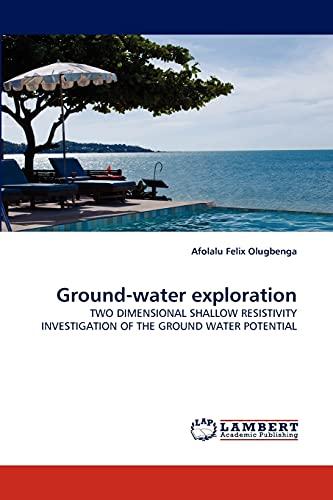 Ground-Water Exploration (Paperback): Afolalu Felix Olugbenga