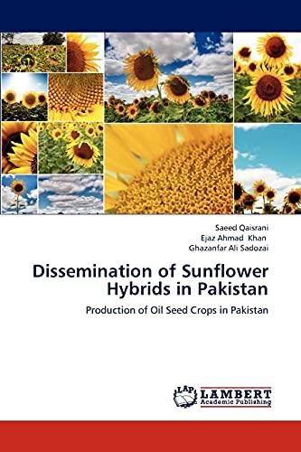 Dissemination of Sunflower Hybrids in Pakistan: Qaisrani Saeed, Khan