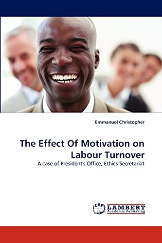 The Effect of Motivation on Labour Turnover: Emmanuel Christopher