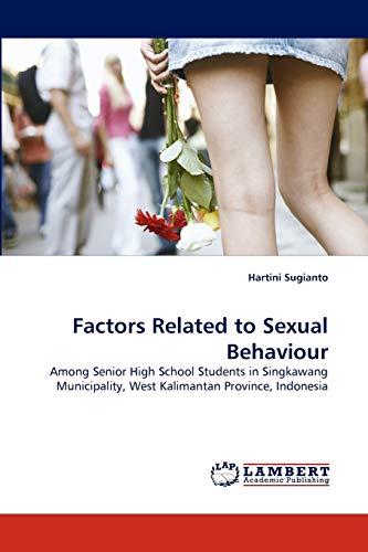 Factors Related to Sexual Behaviour: Hartini Sugianto