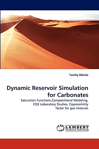 Dynamic Reservoir Simulation for Carbonates: Tawfiq Obeida