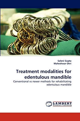 Treatment modalities for edentulous mandible: Conventional vs newer methods for rehabilitating ...