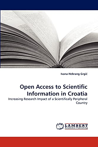 Open Access to Scientific Information in Croatia: Ivana Hebrang Grgi
