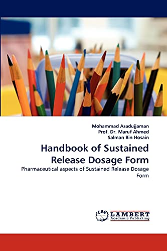 9783844319026: Handbook of Sustained Release Dosage Form: Pharmaceutical aspects of Sustained Release Dosage Form