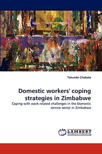 Domestic Workers Coping Strategies in Zimbabwe: Takunda Chabata