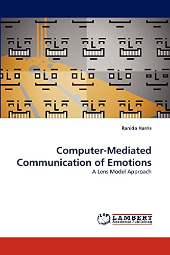 9783844320060: Computer-Mediated Communication of Emotions: A Lens Model Approach