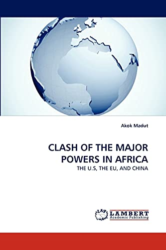 9783844320411: CLASH OF THE MAJOR POWERS IN AFRICA