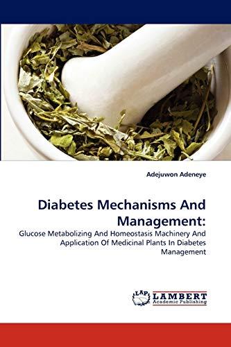 Diabetes Mechanisms and Management: Adejuwon Adeneye