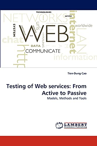 9783844321166: Testing of Web services: From Active to Passive: Models, Methods and Tools