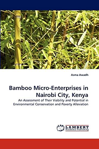 Bamboo Micro-Enterprises in Nairobi City, Kenya: Asma Awadh