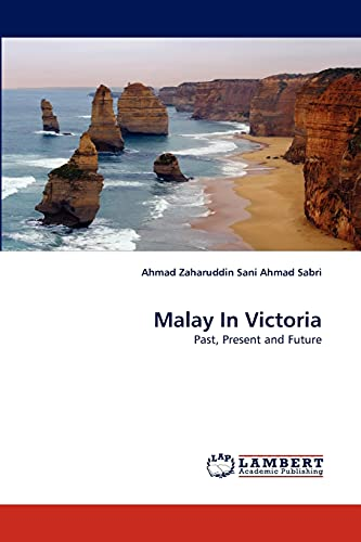 9783844322514: Malay In Victoria: Past, Present and Future