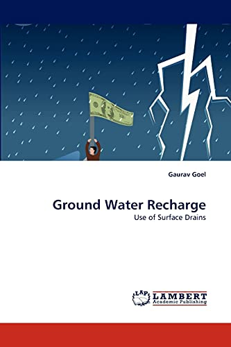 Ground Water Recharge: Gaurav Goel