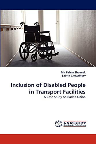 Inclusion of Disabled People in Transport Facilities: A Case Study on Badda Union: Mir Fahim ...