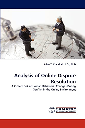 Analysis of Online Dispute Resolution: A Closer Look at Human Behavioral Changes During Conflict in...