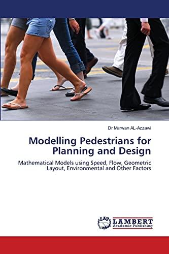 Modelling Pedestrians for Planning and Design: Al-Azzawi, Marwan