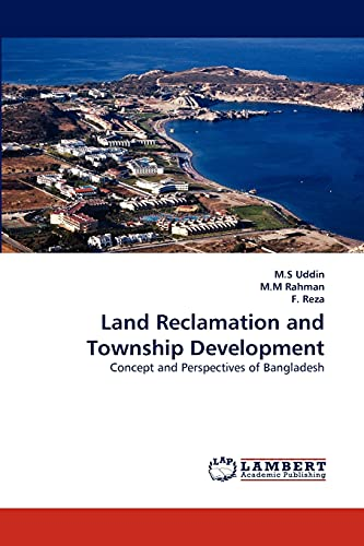9783844326109: Land Reclamation and Township Development: Concept and Perspectives of Bangladesh