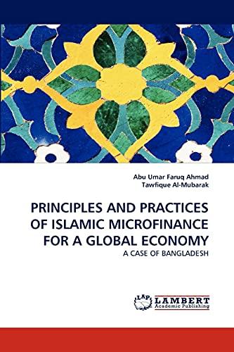 PRINCIPLES AND PRACTICES OF ISLAMIC MICROFINANCE FOR: Faruq Ahmad, Abu