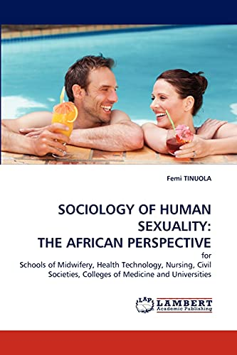 Sociology of Human Sexuality: The African Perspective: Femi TINUOLA