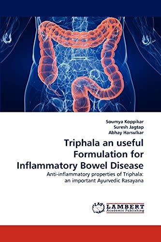 Triphala an useful Formulation for Inflammatory Bowel Disease: Soumya Koppikar
