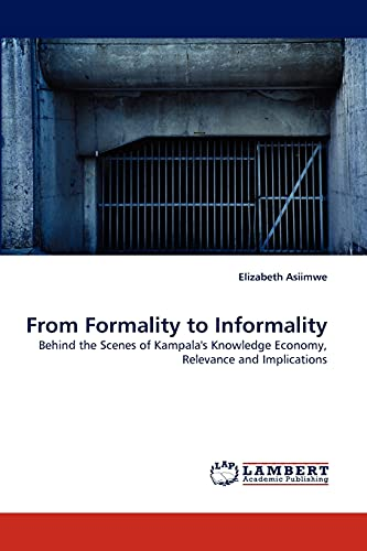 From Formality to Informality (Paperback): Elizabeth Asiimwe