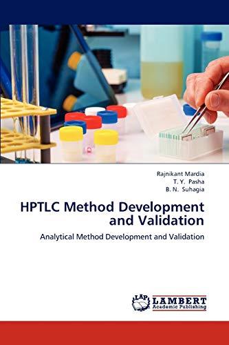 9783844327359: HPTLC Method Development and Validation: Analytical Method Development and Validation
