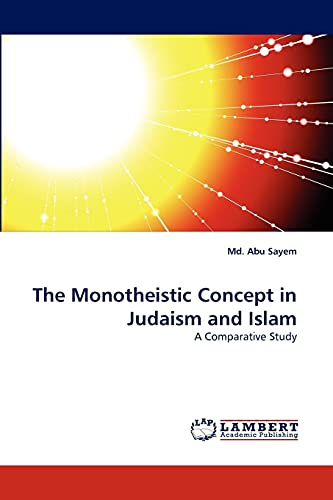 9783844328042: The Monotheistic Concept in Judaism and Islam: A Comparative Study