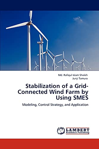 9783844328172: Stabilization of a Grid-Connected Wind Farm by Using SMES