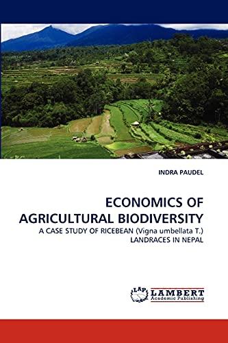 Economics of Agricultural Biodiversity: INDRA PAUDEL