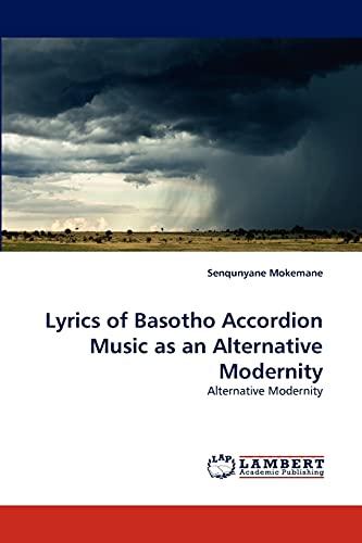 9783844328875: Lyrics of Basotho Accordion Music as an Alternative Modernity: Alternative Modernity