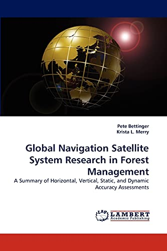 Global Navigation Satellite System Research in Forest Management (Paperback): Associate Professor ...