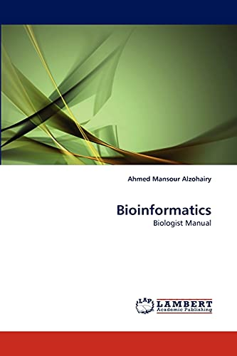 9783844329384: Bioinformatics: Biologist Manual