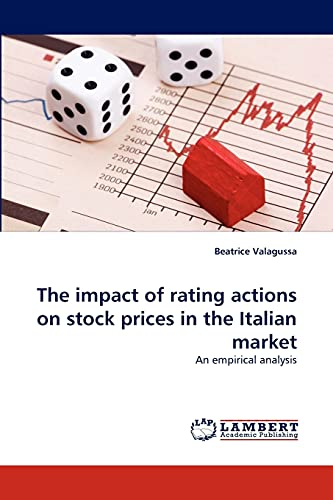 The impact of rating actions on stock prices in the Italian market: An empirical analysis: Beatrice...
