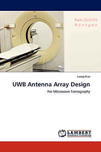 9783844330595: UWB Antenna Array Design: For Microwave Tomography