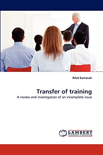 9783844332384: Transfer of training: A review and investigation of an incomplete issue