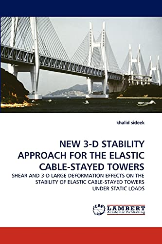 NEW 3-D STABILITY APPROACH FOR THE ELASTIC: khalid sideek