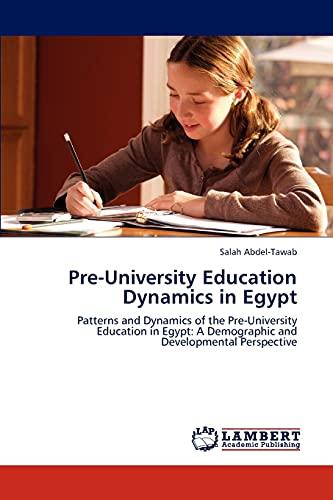 Pre-University Education Dynamics in Egypt: Patterns and: Abdel-Tawab, Salah