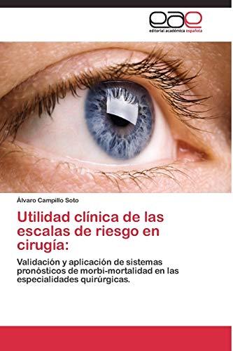 9783844335040: Utilidad clínica de las escalas de riesgo en cirugía