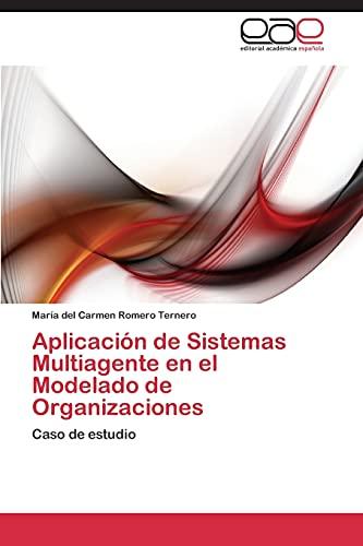 9783844335521: Aplicación de Sistemas Multiagente en el Modelado de Organizaciones