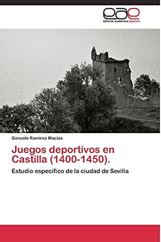 9783844335651: Juegos deportivos en Castilla (1400-1450).