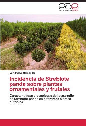 Incidencia de Streblote panda sobre plantas ornamentales: Calvo Hernández, David