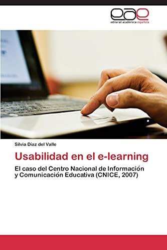 9783844336320: Usabilidad en el e-learning: El caso del Centro Nacional de Información y Comunicación Educativa (CNICE, 2007) (Spanish Edition)