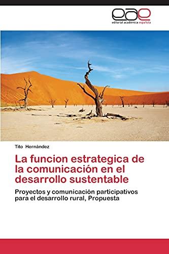 9783844337198: La Funcion Estrategica de La Comunicacion En El Desarrollo Sustentable