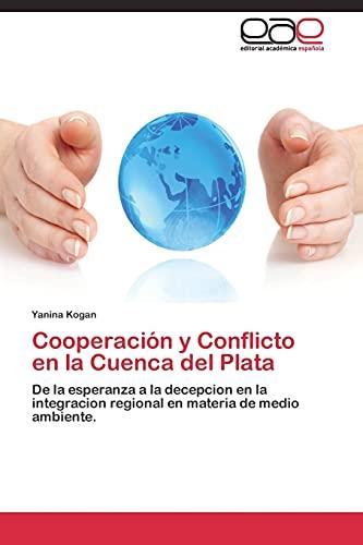 Cooperación y Conflicto en la Cuenca del Plata: Yanina Kogan