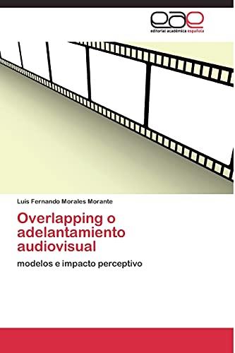 9783844337426: Overlapping o adelantamiento audiovisual