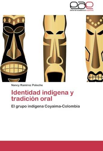 9783844340501: Identidad Indigena y Tradicion Oral