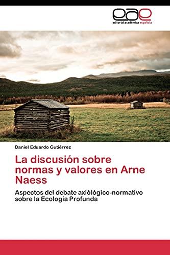 9783844340785: La discusión sobre normas y valores en Arne Naess